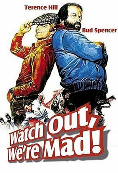 Watch Out, We're Mad Poster