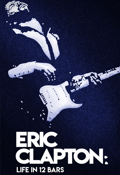 Eric Clapton - life in 12 bars Poster