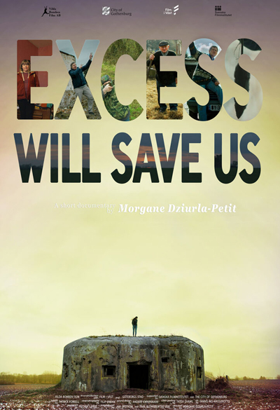 Excess will save us Poster