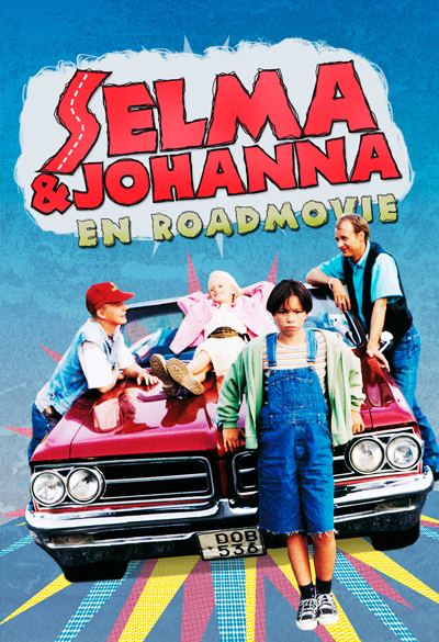 Selma & Johanna - en roadmovie Poster