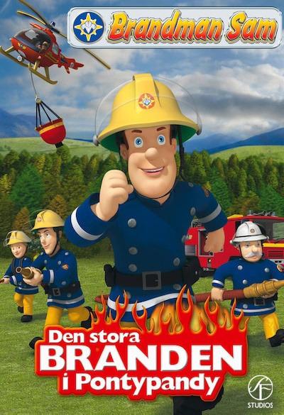 Fireman Sam - The Great Fire of Pontypandy Poster