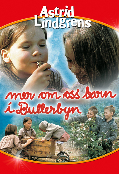 More About the Children of Bullerby Village Poster