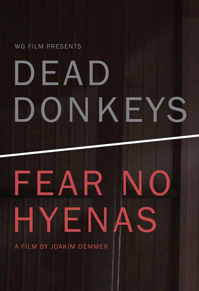 Dead Donkeys Fear No Hyenas Poster