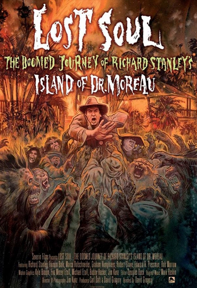 Lost Soul - The Doomed Journey of Richard Stanley's Island of Dr. Moreau Poster