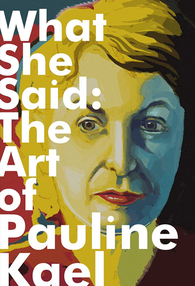 What she said - The art of Pauline Kael Poster