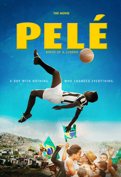 Pelé: The Birth of a Legend Poster