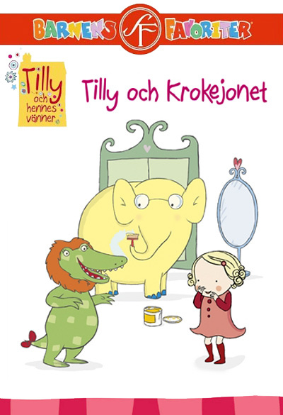 Tilly & Friends - Tilly and the Crocolion Poster